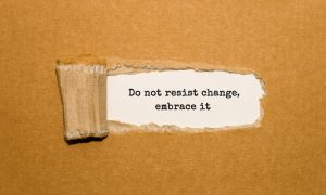Why Are We Resistant to Change?