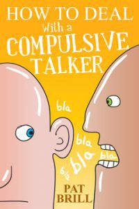 The Compulsive Talker