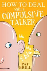 The Compulsive Talker
