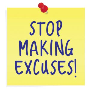 How to Live a 'No Excuses' Life
